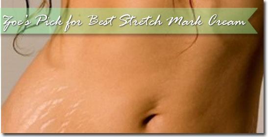 Zoe's Pick for Best Stretch Mark Cream
