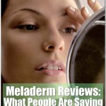 Meladerm Reviews: What People Are Saying