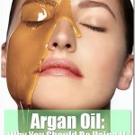 Warning: Read These Reviews for Argan Oil Before Putting it on Your Face